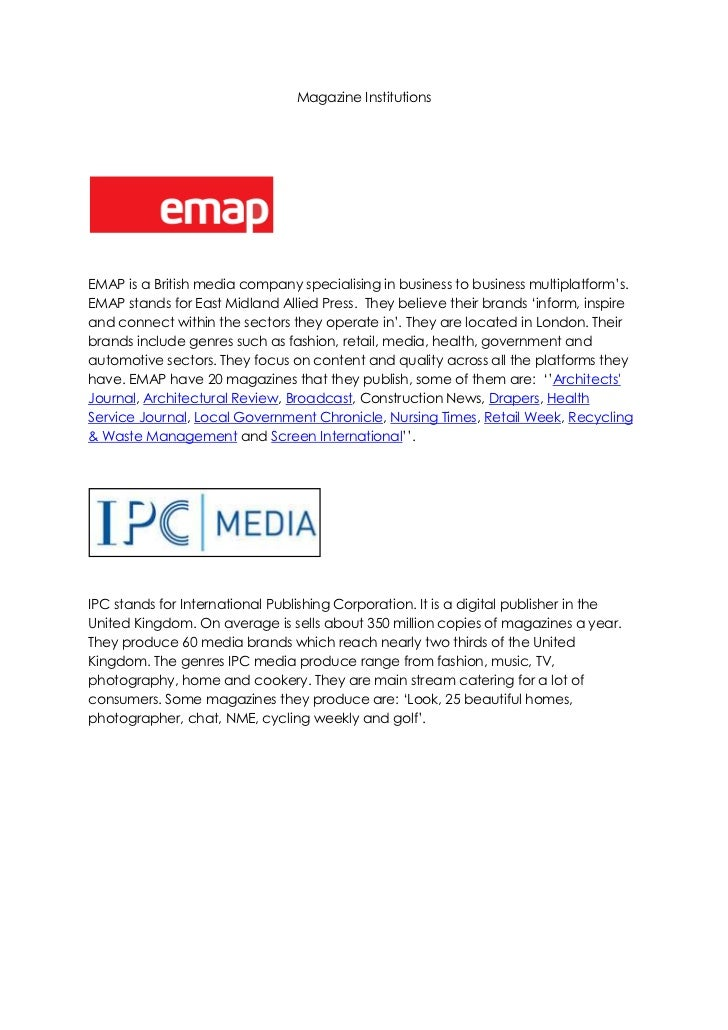 Magazine Institutions<br />19685271145<br />EMAP is a British media company specialising in business to business multiplat...