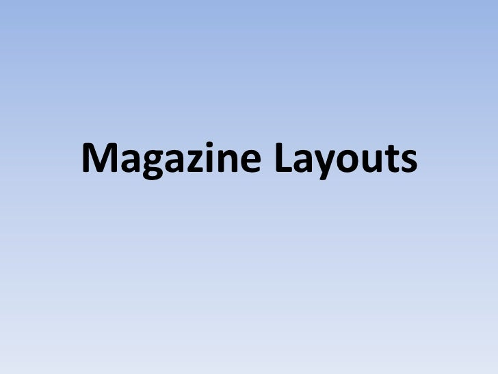 Magazine Layouts<br />