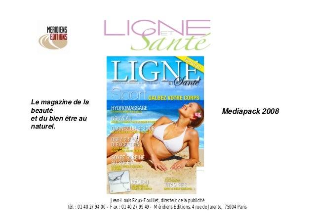 Le magazine de labeauté                                                                                       Mediapack 20...