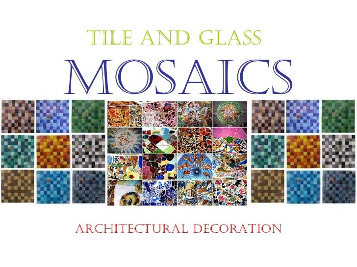 Tile and Glass   MOsaics Architectural Decoration