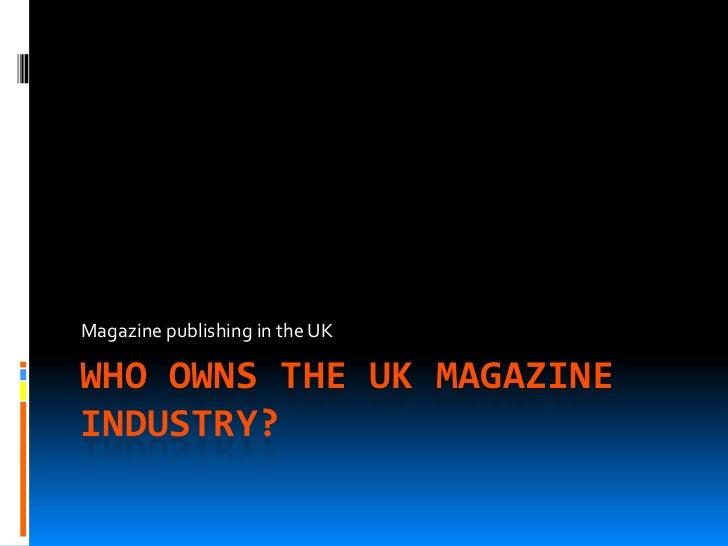 Magazine ownership   does it matter?