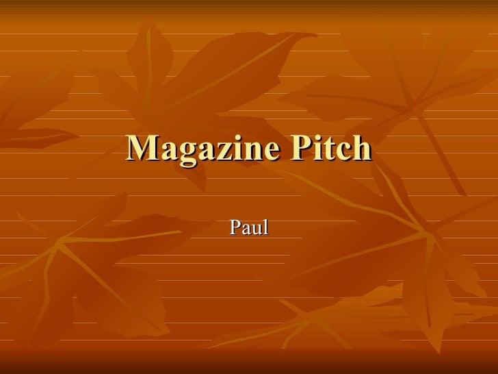 Magazine Pitch Paul