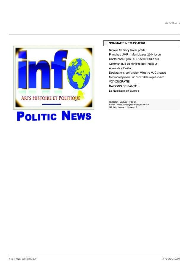 23 Avril 2013 SOMMAIRE N° 2013042304 Nicolas Sarkozy l'avait prédit Primaires UMP - Municipales 2014 Lyon Conférence Lyon ...