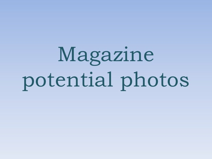 Magazine Potential Photos