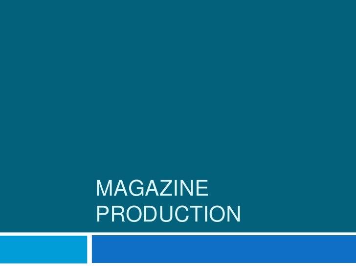 MAGAZINEPRODUCTION