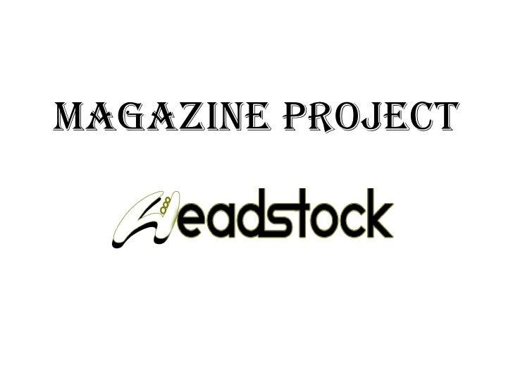 Magazine project critical evaluation presentation