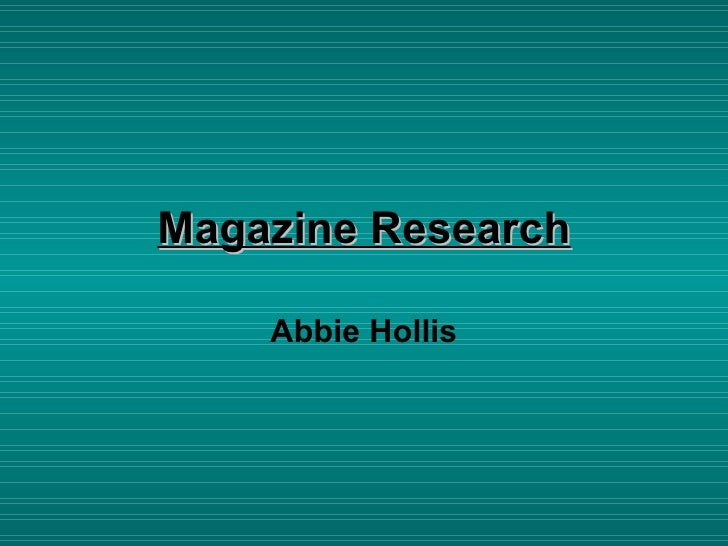 Magazine Research Abbie Hollis