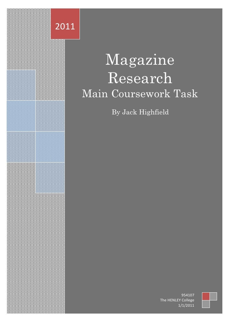 Magazine ResearchMain Coursework TaskBy Jack Highfield2011954107The HENLEY College1/1/2011<br />4490720-219710-538480-2197...