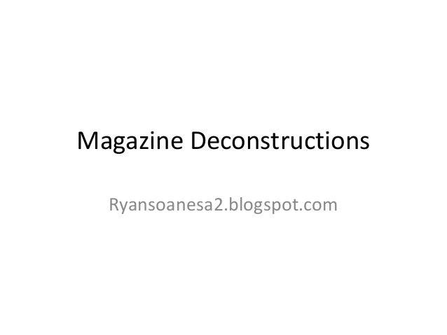 Magazine Deconstructions  Ryansoanesa2.blogspot.com