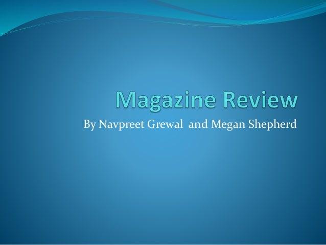 By Navpreet Grewal and Megan Shepherd