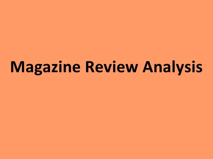 Magazine Review Analysis<br />