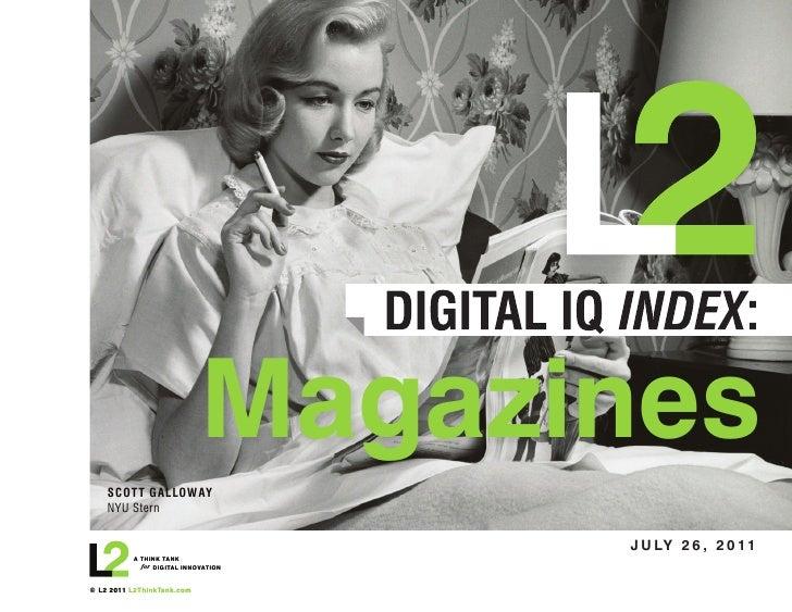 ®                            Magazines    SCOTT GALLOWAY    NYU Stern                                     J U LY 2 6 , 2 0...