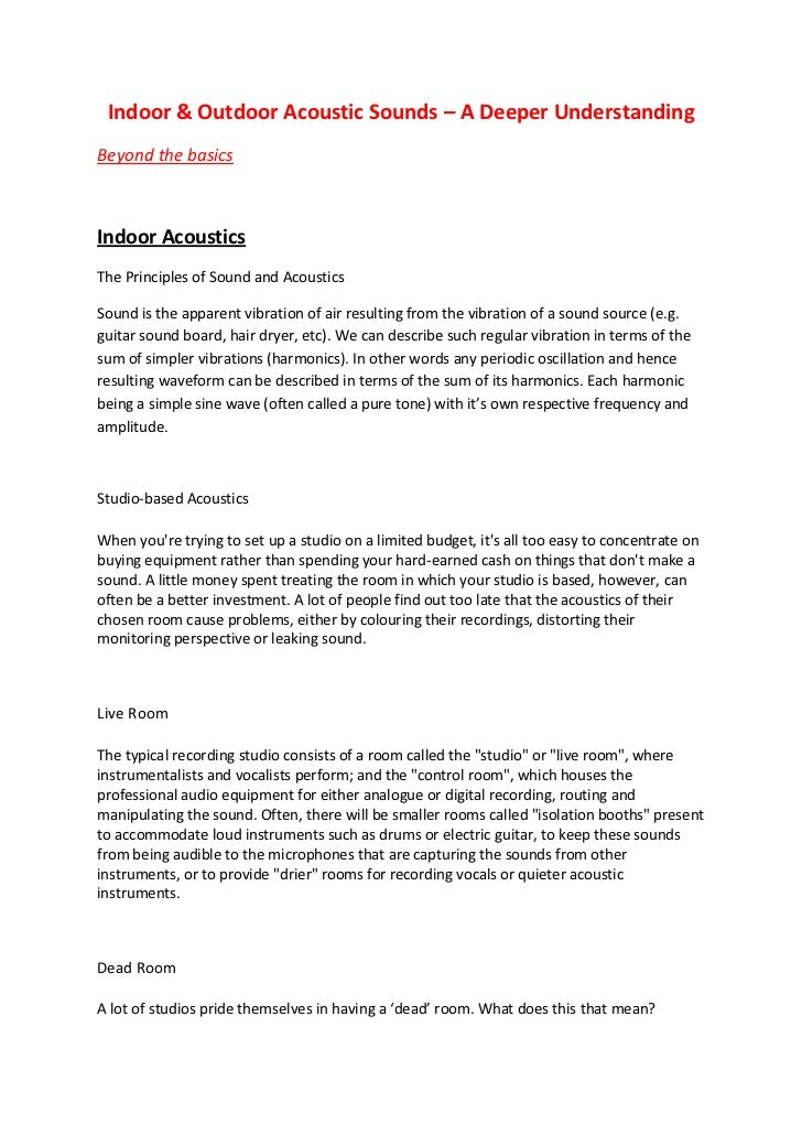 Indoor & Outdoor Acoustic Sounds – A Deeper UnderstandingBeyond the basicsIndoor AcousticsThe Principles of Sound and Acou...