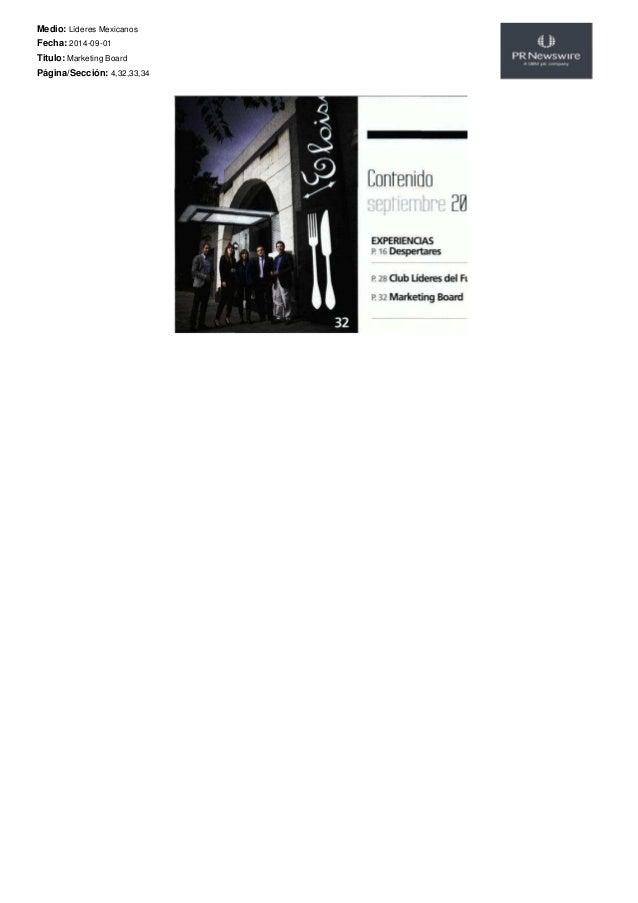 Medio: Líderes Mexicanos  Fecha: 2014-09-01  Titulo: Marketing Board  Página/Sección: 4,32,33,34