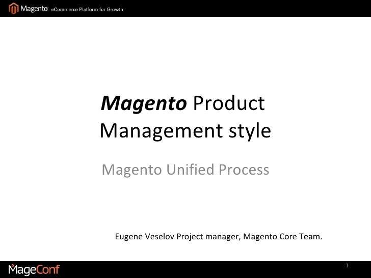 Управление продуктом в стиле Magento Unified Process