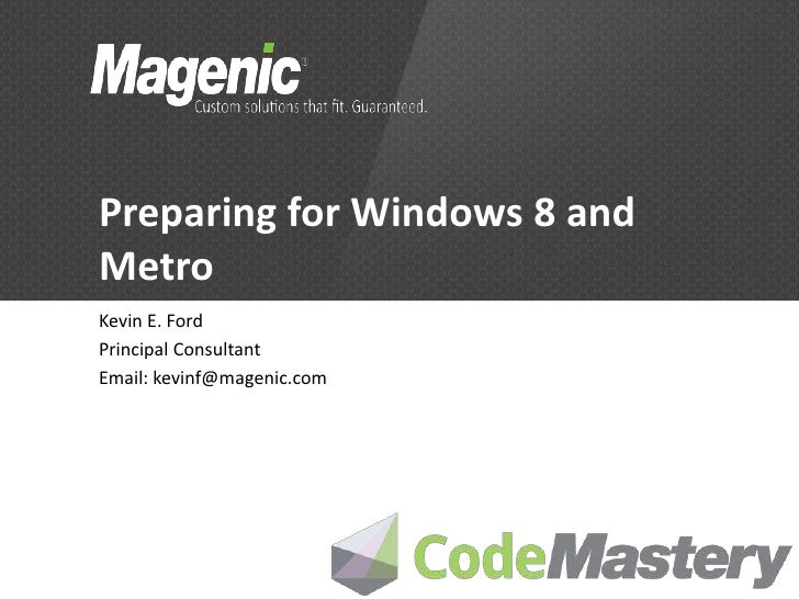 Preparing for Windows 8 and Metro