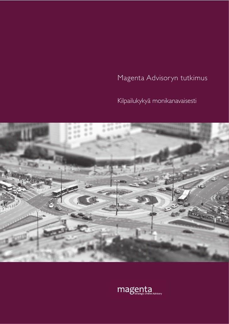 Magenta Advisoryn tutkimusKilpailukykyä monikanavaisestimagenta      Strategic Online Advisory