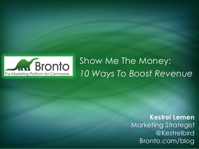 Top 10 Messages to Drive Revenue - Kestrel Lemen (Bronto)