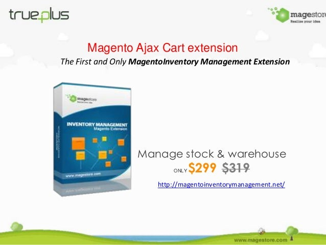 Magento Ajax Cart extension The First and Only MagentoInventory Management Extension  Manage stock & warehouse ONLY  $299 ...