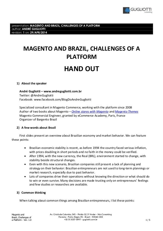 Magento and Brazil, Challenges of a platform