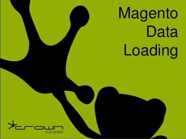 Data Loading With Magento
