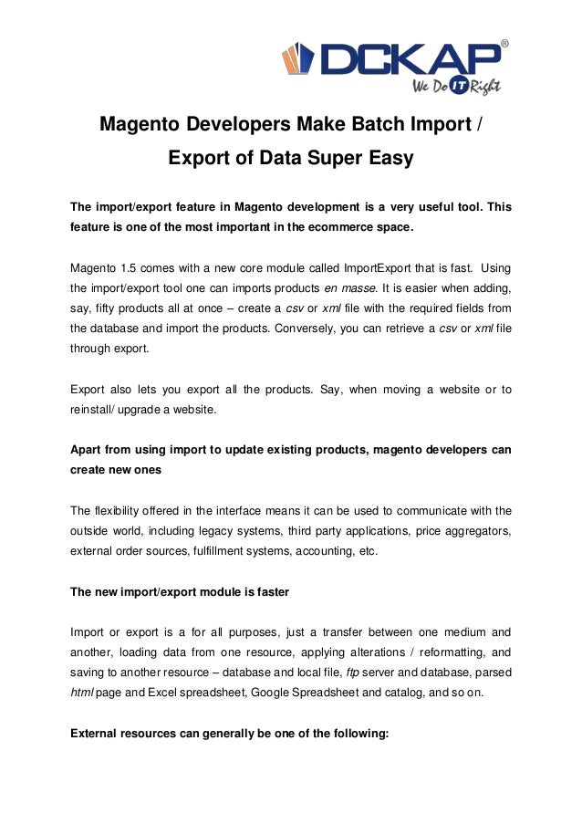 Magento Developers Make Batch Import / Export of Data Super Easy