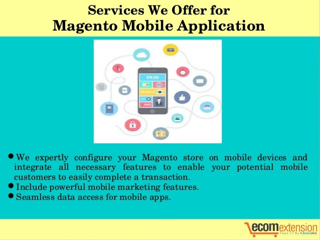 Mobile Ecommerce Application Magento Mobile Application