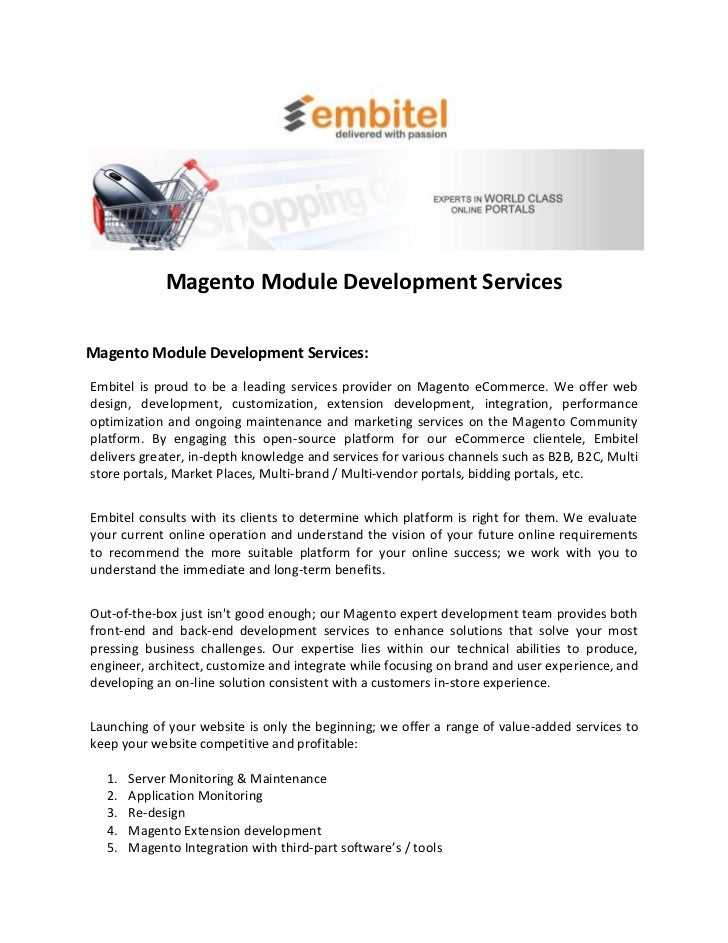 Magento Module Development ServicesMagento Module Development Services:Embitel is proud to be a leading services provider ...