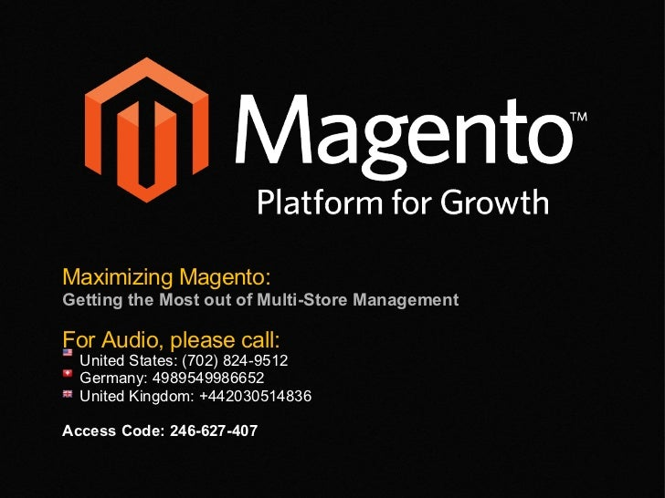 Maximizing Magento: Getting the Most out of Multi-Store Management