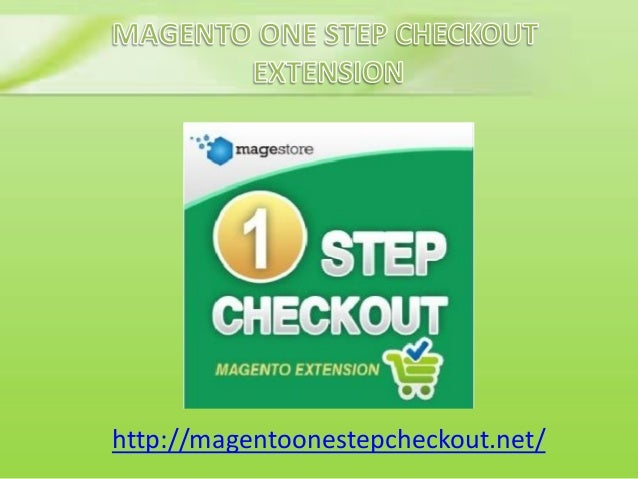 Magento one step checkout
