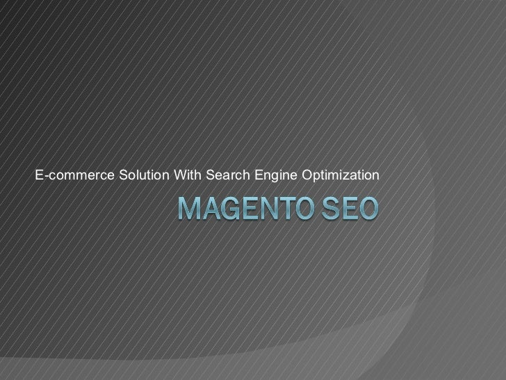 E-commerce Solution With Search Engine Optimization