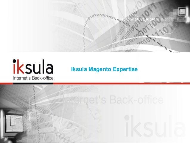 Iksula Magento Expertise
