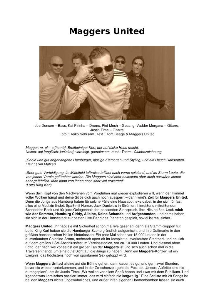 Maggers United     Joe Donsen – Bass, Kai Pirinha – Drums, Piet Mosh – Gesang, Vadder Morgana – Gitarre,                  ...