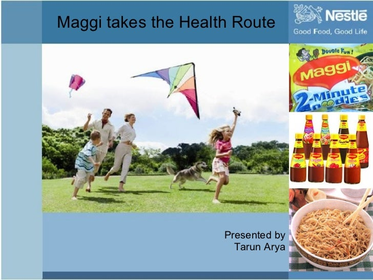 Maggi takes the Health Route Presented by Tarun Arya