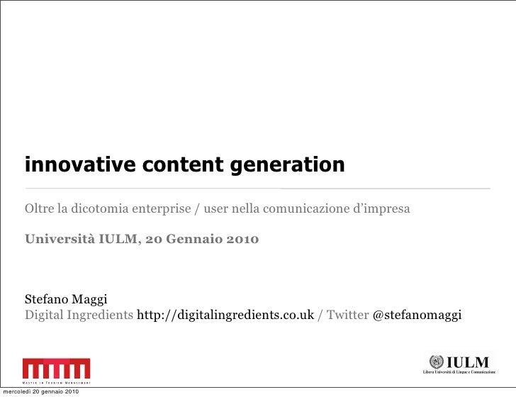 innovative content generation        Oltre la dicotomia enterprise / user nella comunicazione d'impresa         Università...