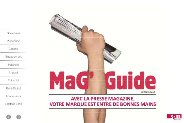 Sommaire Puissance Ciblage Engagement Publicité Impact Efficacité Print-Digital Annonceurs  Chiffres Clés  Edition2012  A...