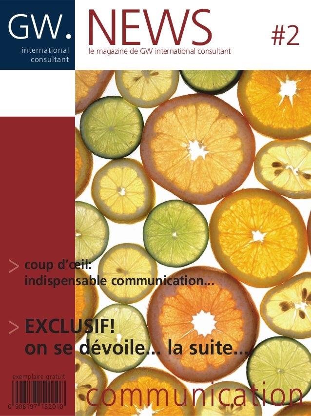 GW.international consultant communication NEWS #2 > coup d'œil: indispensable communication... > EXCLUSIF! on se dévoile.....