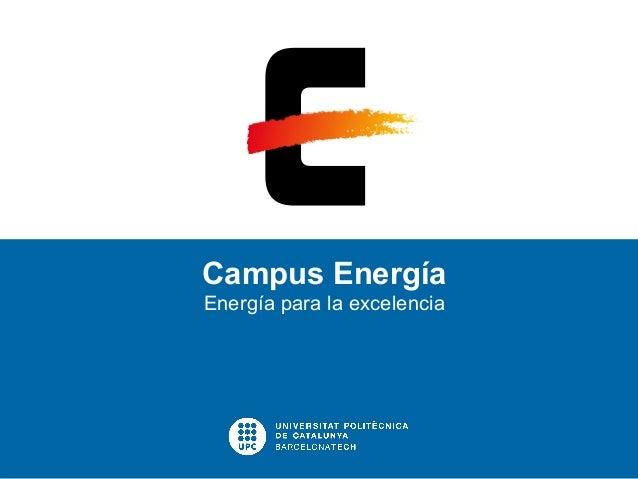 Campus Energía Energía para la excelencia