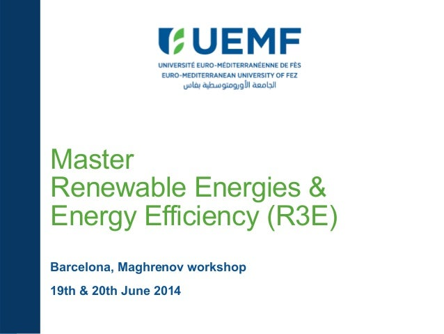 Maghrenov workshop-on-capacity-building-eu-master-renewable-energies-and-energy-efficiency-r3 e