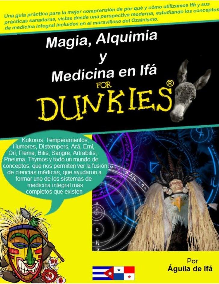 Magia, Alquimia y Medicina en Ifá                             Águila de Ifá©