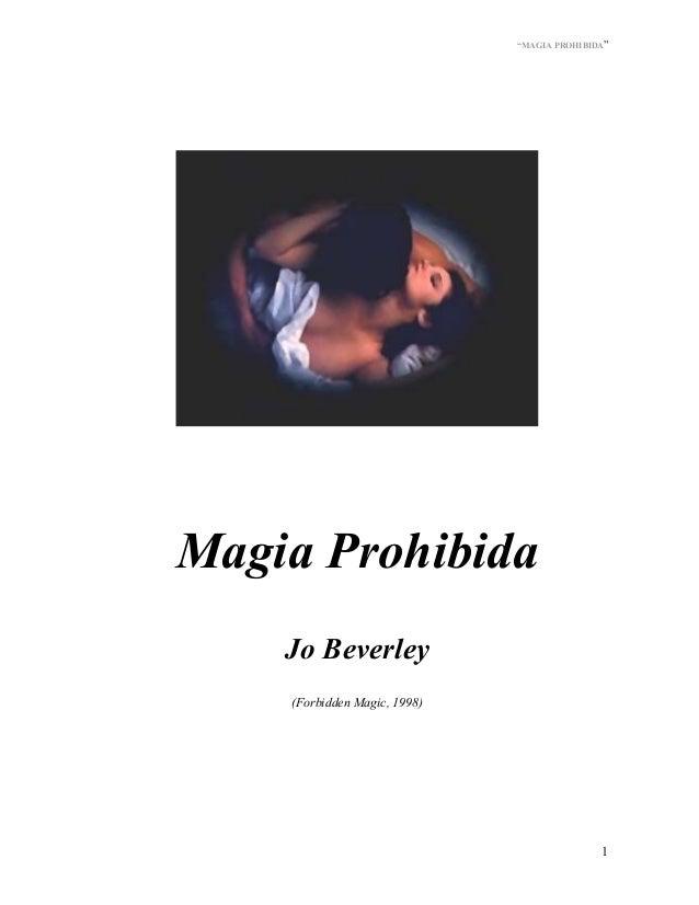 """MAGIA PROHIBIDA"" 1 Magia Prohibida Jo Beverley (Forbidden Magic, 1998)"