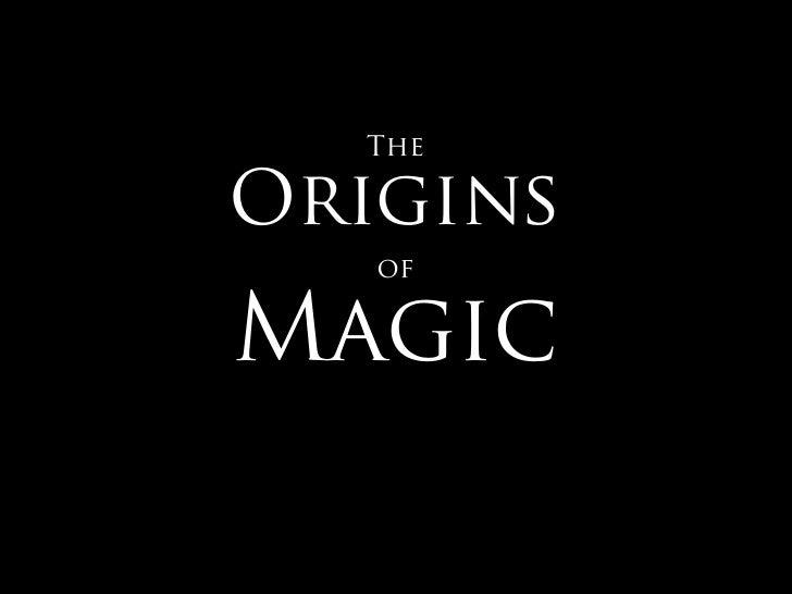 TheOrigins   ofMagic