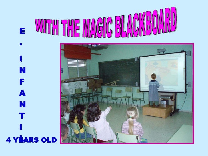 WITH THE MAGIC BLACKBOARD E. INFANTIL 4 YEARS OLD