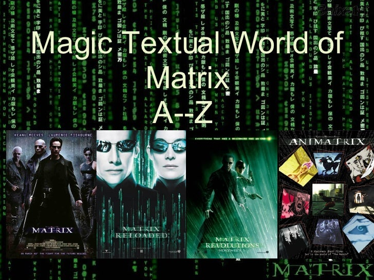 Magic Textual World Of Matrix