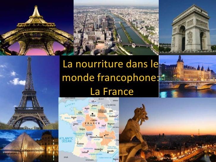 La nourriture dans lemonde francophone:     La France