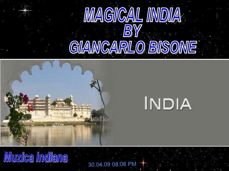 MAGICAL INDIA BY GIANCARLO BISONE 30.04.09 08:06 PM Muzica Indiana