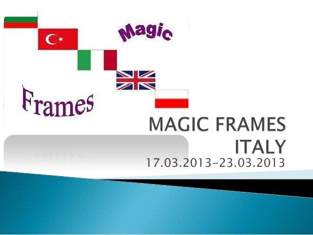 Magic frames1