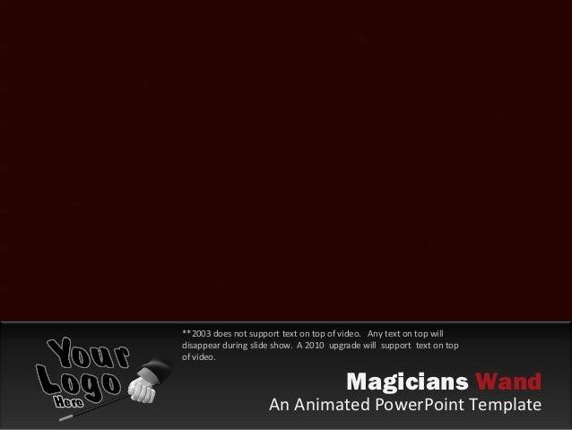 Magicians wand 2003