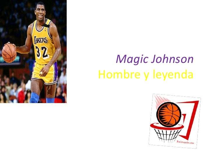 Magic JohnsonHombre y leyenda<br />