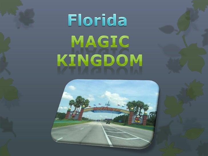 Magic kingdom presentation